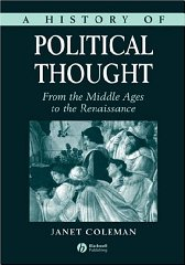 History of Political Thought: From the Middle Ages to the RenaissanceColeman, Janet - Product Image