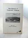 History of Underhill, Vermont. The. The Town Under the Mountain.Dwyer, Loraine S. - Product Image