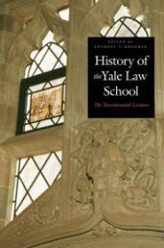 History of the Yale Law Schoolby: Kronman, Anthony T. (Editor) - Product Image