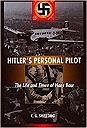 Hitler's Personal Pilot: The Life and Times of Hans BaurSweeting, C. G. - Product Image