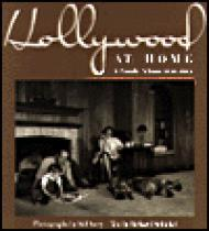 Hollywood At Home: A Family Album 1950-1965by: Avery, Sid & Richard Schickel - Product Image