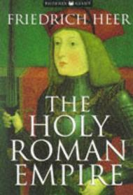 Holy Roman Empire, The by: Heer, Friedrich - Product Image