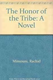 Honor of the Tribe, Theby: Mimouni, Rachid - Product Image