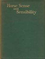 Horse Sense & Sensibilityby: Crascredo - Product Image