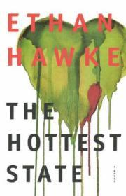 Hottest State, The by: Hawke, Ethan - Product Image