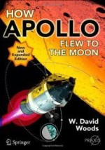 How Apollo Flew to the Moon (Springer Praxis Books / Space Exploration)by: Woods, W. David - Product Image