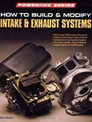 How to Build and Modify Intake and Exhaust Systems (Motorbooks Workshop)Watson, B - Product Image