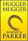 Hugger Mugger : A Spenser NovelParker, Robert B. - Product Image