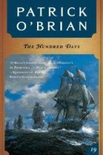 Hundred Days (Vol. Book 19), The by: O'Brian, Patrick - Product Image