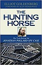 Hunting Horse: The Truth Behind the Jonathan Pollard Spy Case, TheGoldenberg, Elliot - Product Image