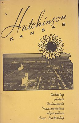 Hutchinson, Kansas - Industry, Hotels, Restaurants, Transportation, Agriculture, Civic Leadership - Published by the Hutchinson Chamber of CommerceHutchinson Kansas Chamber of Commerce - Product Image
