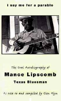 I Say Me For a Parable: The Oral Autobiography of Mance Lipscomb, Texas BluesmanLipscomb, Mance - Product Image