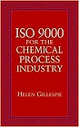 ISO 9000 for the Chemical Process IndustryGillespie, Helen - Product Image