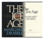 Ice Age, The by: Drabble, Margaret - Product Image