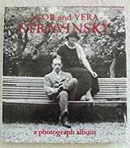 Igor and Vera Stravinsky: A Photograph Album, 1921 to 1971N/A - Product Image