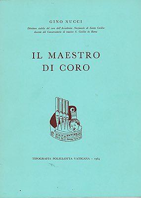 Il Maestro Di Coro (SIGNED COPY)Nucci, Gino - Product Image