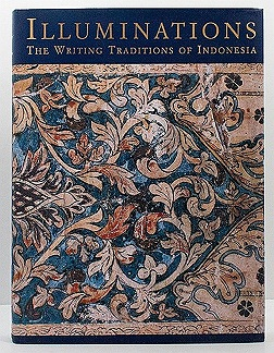 Illuminations: The Writing Traditions of Indonesia - Featuring Manuscripts from the National Library of IndonesiaKumar, Ann and John H. McGlynn - Product Image