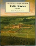 Illustrated Journeys of Celia Fiennes, 1685-c.1712, The by: Fiennes, Celia - Product Image