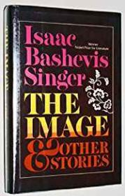Image & Other Stories, Theby: Singer, Isaac Bashevis - Product Image