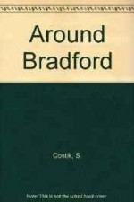 Images of America Around Bradfordby: Costik, Sally Ryan - Product Image