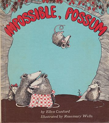Impossible, PossumConford, Ellen and Rosemary Wells, Illust. by: Rosemary  Wells - Product Image