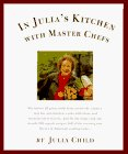 In Julia's Kitchen with Master Chefsby: Child, Julia - Product Image
