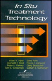 In Situ Treatment Technology, Second Edition (Geraghty & Miller Environmental Science & Engineering)by: Nyer, Exan K.; Sami Fam; Donald F. Kidd et al. - Product Image