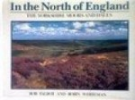 In The North of England The Yorkshire Moors and Dalesby: Whiteman, Robin - Product Image