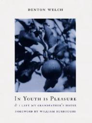 In Youth Is Pleasureby: Welch, Denton - Product Image