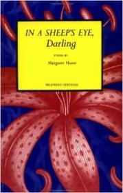 In a Sheep's Eye, Darling: Poemsby: Hasse, Margaret - Product Image