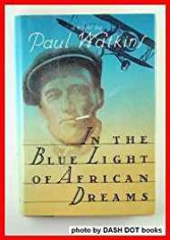 In the Blue Light of African DreamsWatkins, Paul - Product Image