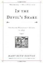 In the Devil's Snare: The Salem Witchcraft Crisis of 1692 (SIGNED)by: Norton, Mary Beth - Product Image