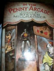 In the Penny Arcadeby: Millhauser, Steven - Product Image
