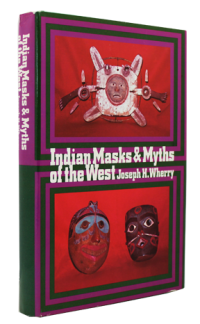 Indian Masks & Myths of the Westby: Wherry, Joseph H. - Product Image