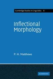 Inflectional Morphology: A Theoretical Study Based on Aspects of Latin Verb Conjugationby: Matthews, P. H. - Product Image