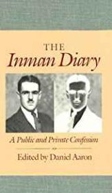 Inman Diary, The: A Public and Private Confessionby: Inman, Arthur C. (Daniel Aaron, ed.) - Product Image