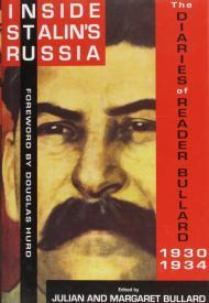 Inside Stalin's Russia: The Diaries of Reader Bullard 19301934by: Bullard, Julian & Margaet - Product Image