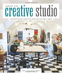 Inside the Creative Studio: Inspiration and Ideas for Your Art and Craft Spaceby: Prato, Cate - Product Image