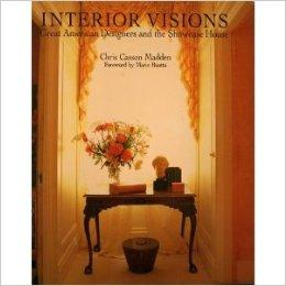 Interior Visions: Great American Designers and the Showcase HouseMadden, Chris Casson - Product Image