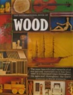 International Book of Wood, The by: Bramwell, Martyn (Editor) - Product Image