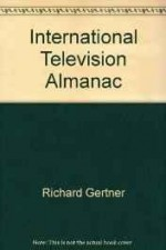 International Television Almanacby: Gertner, Richard - Product Image