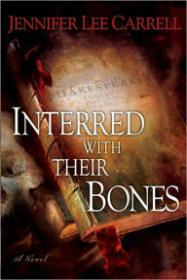 Interred with Their Bonesby: Carrell, Jennifer Lee - Product Image