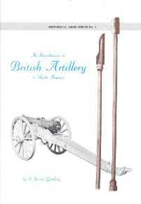 Introduction to British Artillery: Historical Arms Series No. 4by: Gooding, S. James - Product Image