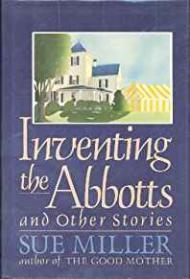 Inventing the Abbottsby: Miller, Sue  - Product Image