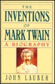 Inventions of Mark Twain, The by: Lauber, John - Product Image