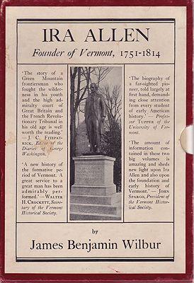 Ira Allen - Founder of Vermont 1751-1814 - 2 VolumesWilbur, James Benjamin  - Product Image