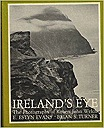 Ireland's Eye: PhotographsE. Estyn, & Turner, Brian S. Commentary Evans - Product Image