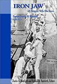 Iron Jaw: A Skipper Tells His Story, Charles N. Bamforth 1895-1975by: Bamforth, Richard A. - Product Image