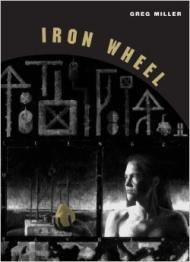 Iron Wheel (Phoenix Poets)by: Miller, Greg - Product Image