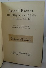 Israel Potter: His Fifty Years of Exile (WITH MELVILLE'S INK SIGNATURE PASTED ONTO TITLE PAGE)by: Melviile, Herman - Product Image